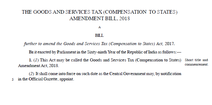 The Goods and Services Tax (Compensation to States) Amendment Bill, 2018