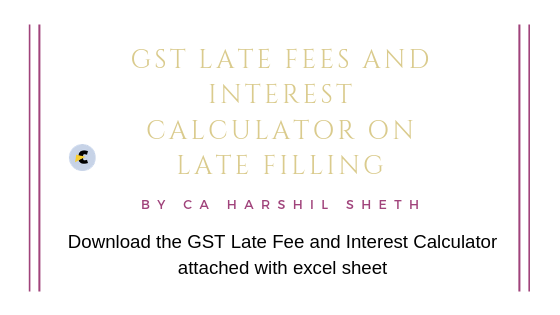 GST Late Fees and Interest Calculator