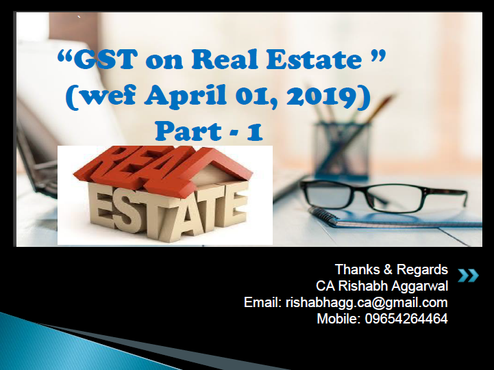 PPT on GST on Real State 2