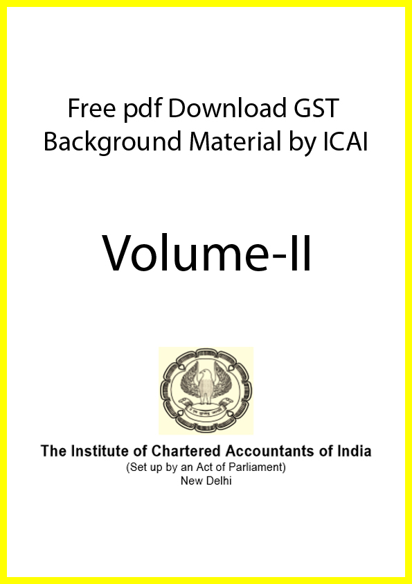 free pdf download gst background material by ICAI Volume 2