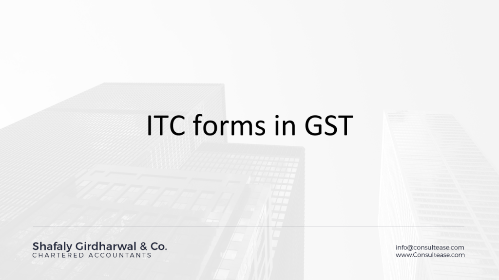 PPT on ITC forms in GST
