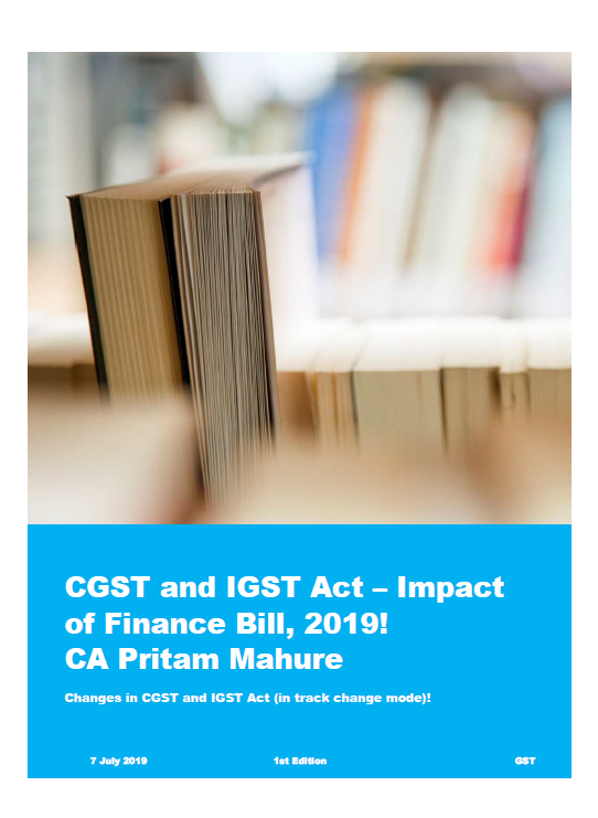 CGST and IGST Act – Impact of Finance Bill, 2019!                                    CA Pritam Mahure - Adobe Acrobat Reader DC 2019-07-10 12.12.38
