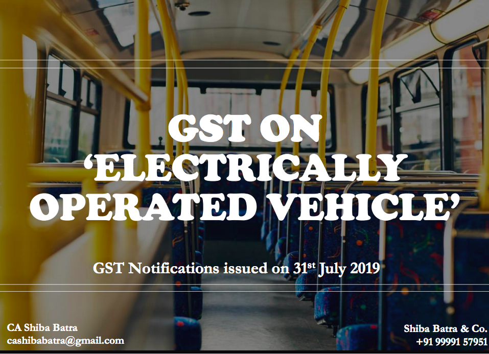 GST on 'Electrically Operated Vehicle' 2019-08-01 16-57-51