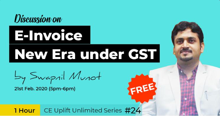 webinar on E-Invoice – New Era under GST