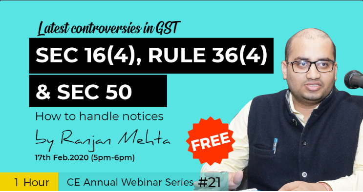 Latest controversies in GST - Sec 16(4), Rule 36(4) and Sec 50 - How to handle notices