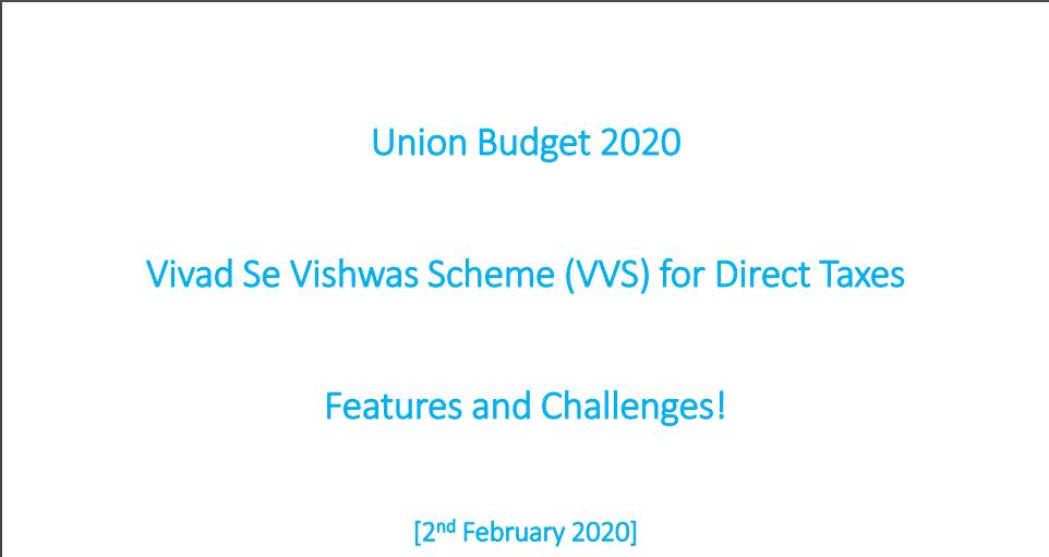 Union Budget 2020 Vivad Se Vishwas Scheme (VVS) for Direct Taxes