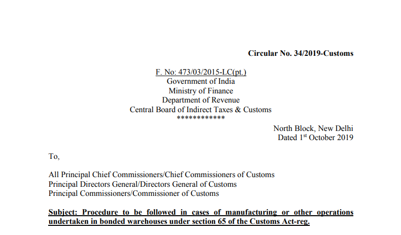 Procedure to be followed in cases of manufacturing or other operations undertaken in bonded warehouses under section 65 of the Customs Act