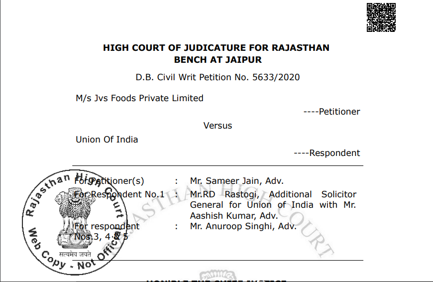 Rajasthan HC in the case of M/s Jvs Foods Private Limited Versus Union Of India