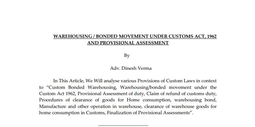 Custom Bonding Warehousing and Provisional and Final Assessment in Custom