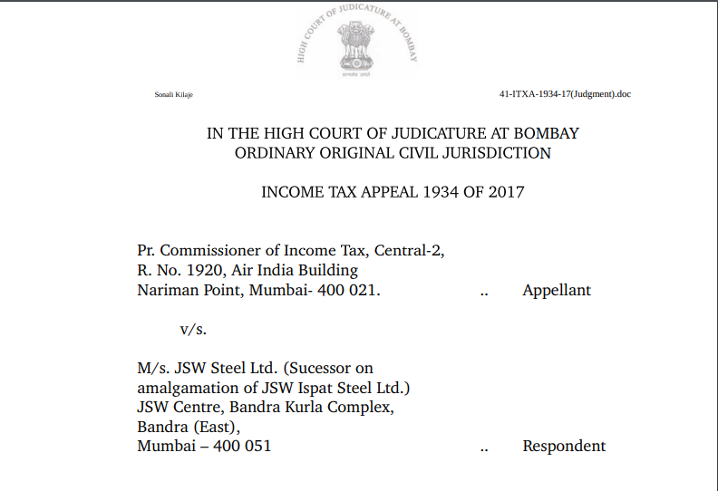 Bombay HC in the case of Pr. Commissioner of Income Tax Versus M/s. JSW Steel Ltd.