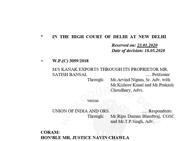 Delhi HC in the case of M/s Kanak Exports Versus Union of India