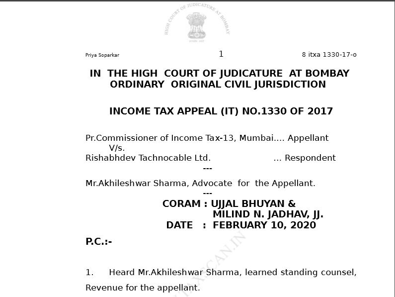 Bombay HC in the case of PCIT Versus Rishabhdev Tachnocable Ltd.