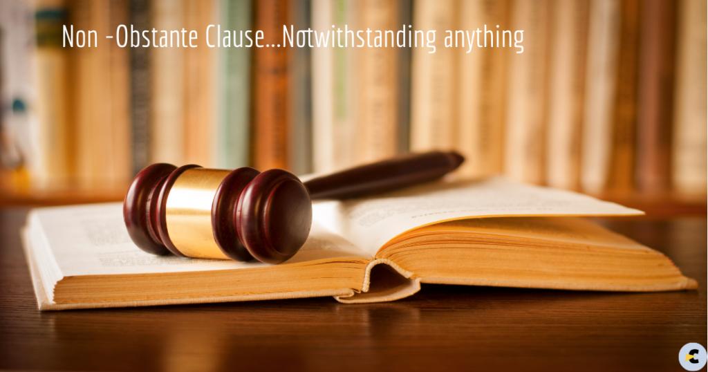 Non-obstante clause, How to interpret?