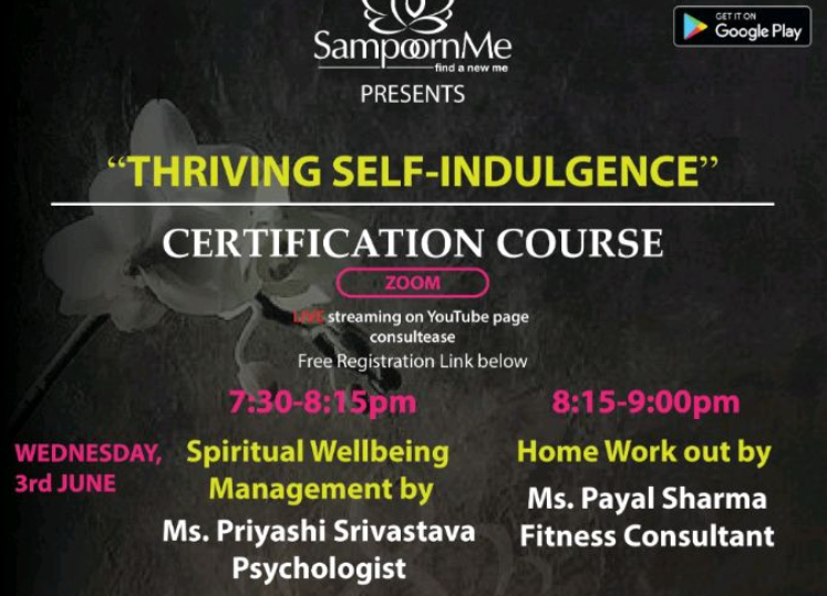 Join our free Certification Course- Thriving Self-Indulgence from 3rd-5th June (7:30 PM- 8:15 PM & 8:15 PM - 9 PM)