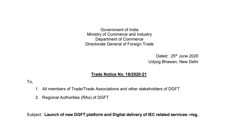 Launch of new DGFT platform and Digital delivery of IEC related services: Trade Notice No. 16/2020-21