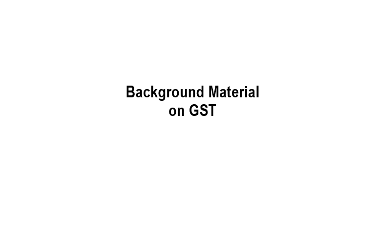 9th Revised Background Material on GST Volume-I: ICAI