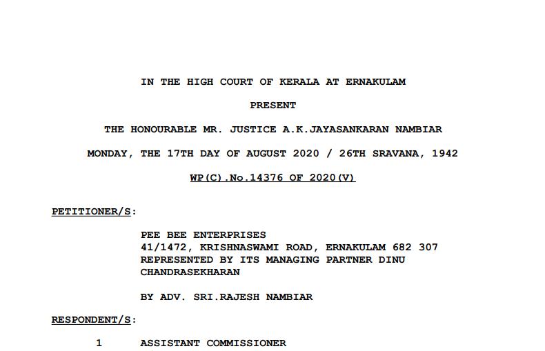 Kerala HC in the Case of Pee Bee Enterprises Versus Assistant Commissioner