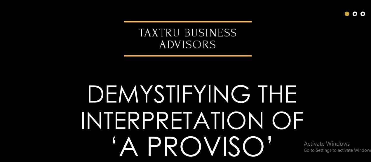 Demystifying The Interpretation of 'A Proviso'
