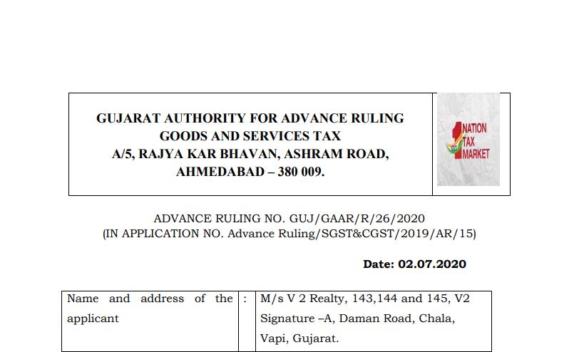 Gujarat AAR in the case of M/s V 2 Realty