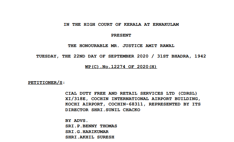 Kerala HC in the case of Cial Duty-Free And Retail Services Ltd