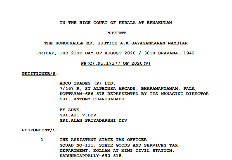 Kerala HC in the case of Abco Trades (P) Ltd. Versus The Assistant State Tax Officer