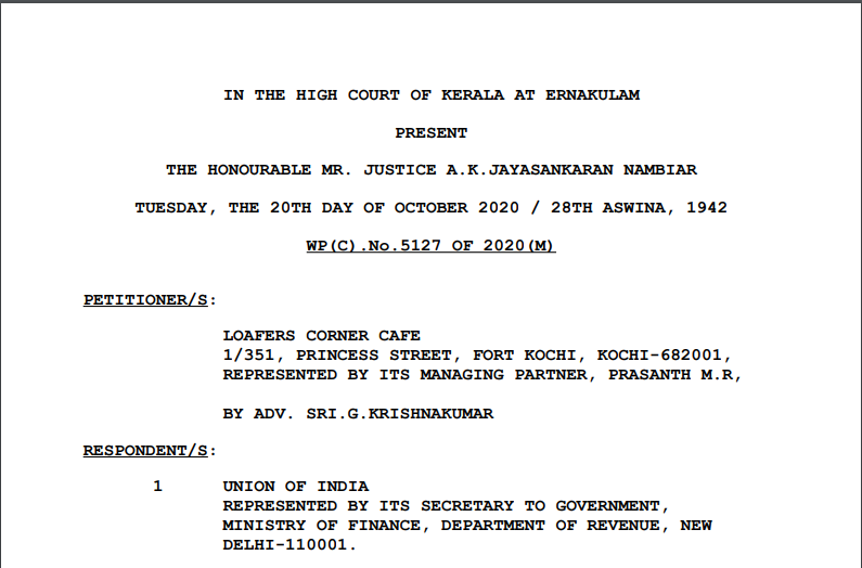 Kerala HC in the case of Loafers Corner Cafe Versus Union of India
