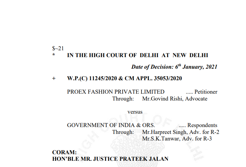 Delhi HC in the case of Proex Fashion Private Limited Versus Government of India