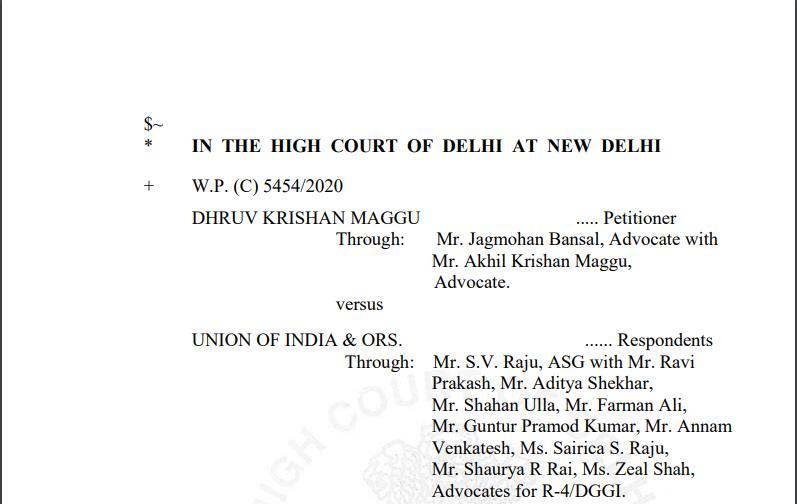 Delhi HC in the case of Dhruv Krishan Maggu Versus Union of India