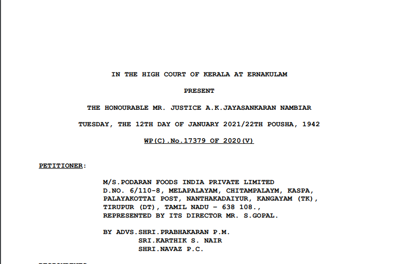 Kerala HC in the case of M/s. Podaran Foods India Private Limited Versus State of Kerala