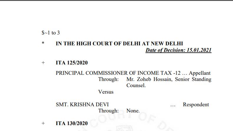 Delhi HC in the case of Principal Commissioner of Income Tax Versus Smt. Krishna Devi