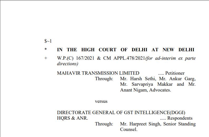 Delhi HC in the case of Mahavir Transmission Limited Versus Directorate General of GST Intelligence