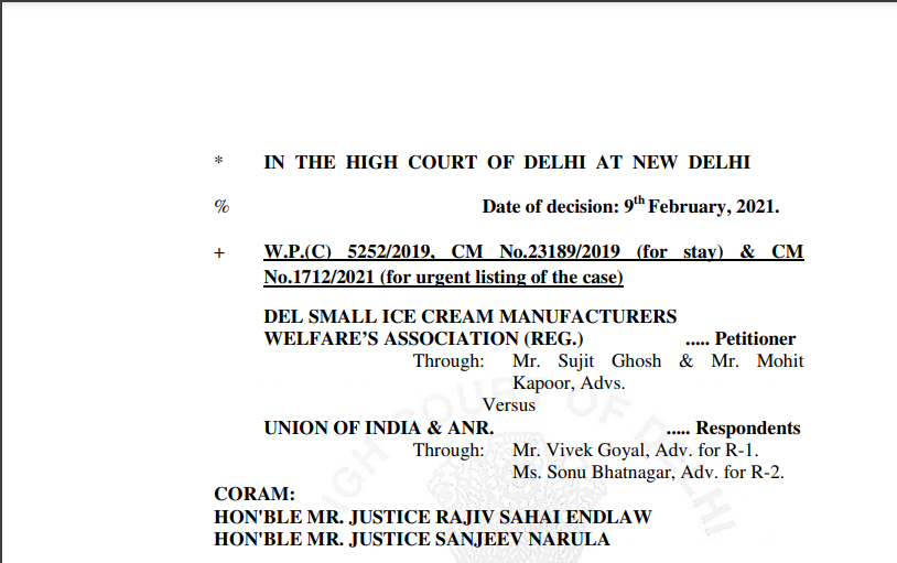 Delhi HC in the case of Del Small Ice Cream Manufacturers Welfare's Association Versus Union of India