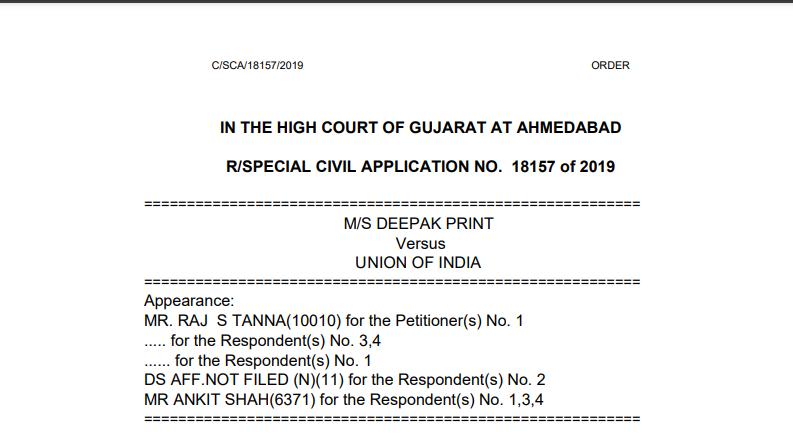 Gujarat HC in the case of M/s Deepak Print Versus Union of India