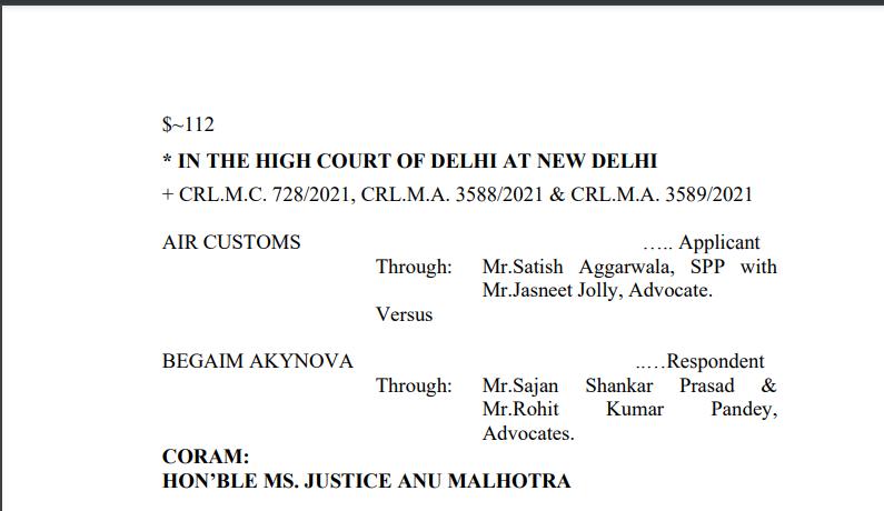 Delhi HC in the case of Air Customs Versus Begaim Akynova