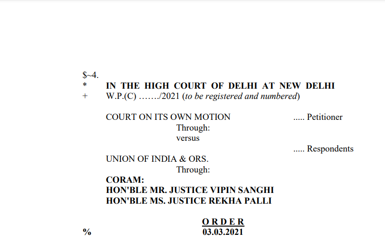 Delhi HC in the case of Court On Its Own Motion Versus Union of India