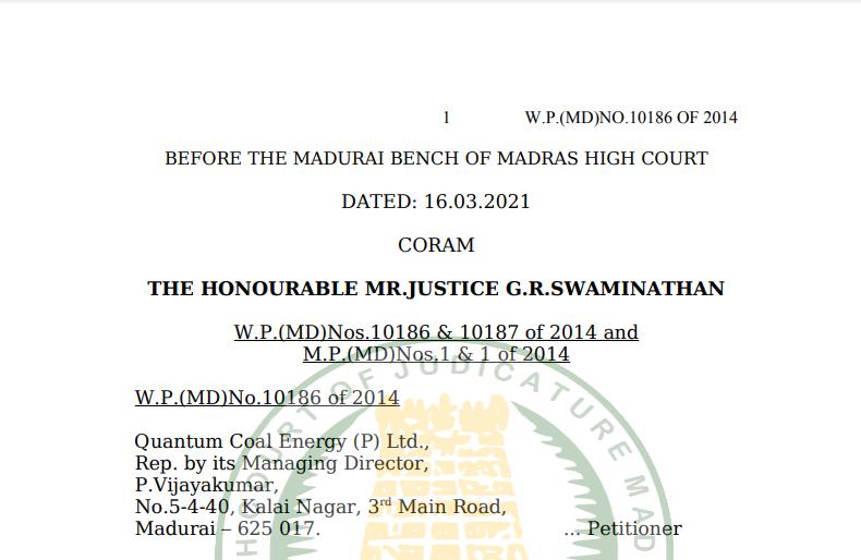 Madras HC in the case of Quantum Coal Energy (P) Ltd