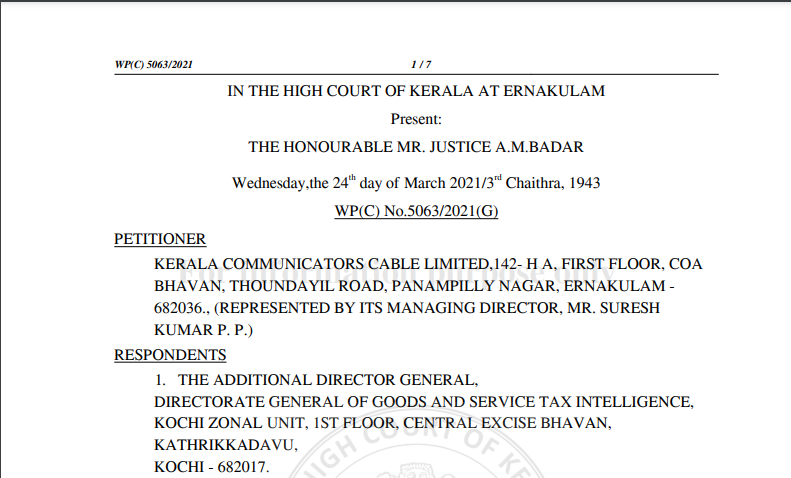 Kerala HC in the case of Kerala Communicators Cable Limited Versus The Additional Director General
