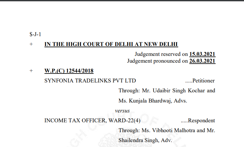 Delhi HC in the case of Synfonia Tradelinks Pvt Ltd Versus Income Tax Officer