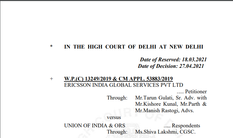 Delhi HC in the case of Ericsson India Global Services Pvt Ltd Versus Union of India