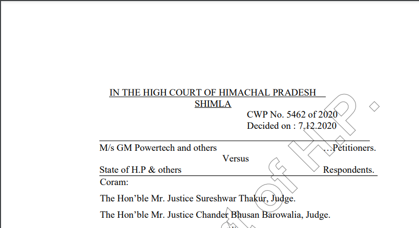 Himachal Pradesh HC in the case of M/s GM Powertech Versus State of H.P