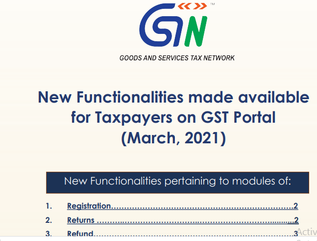 New Functionalities made available for Taxpayers on GST Portal (March, 2021)