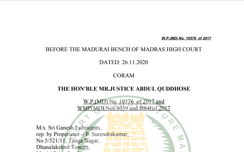 Madras HC in the case of M/s. Sri Ganesh Lubricants Versus Commercial Tax Officer