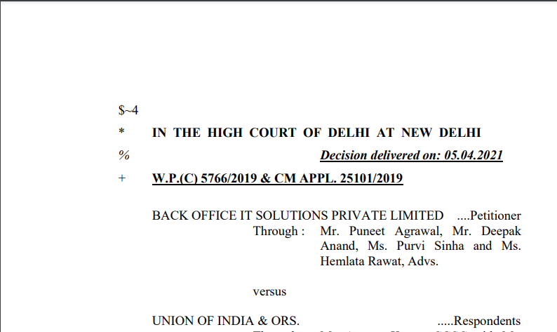 Delhi HC in the case of Back Office IT Solutions Private Limited Versus Union of India