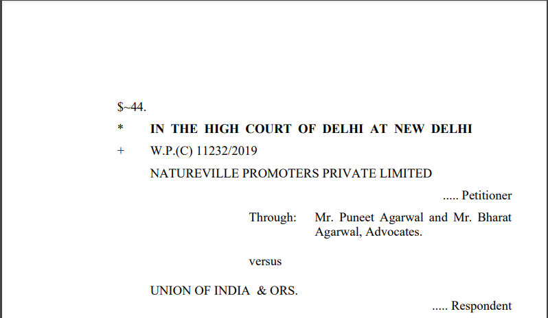 Delhi HC in the case of Natureville Promoters Private Limited Versus Union of India