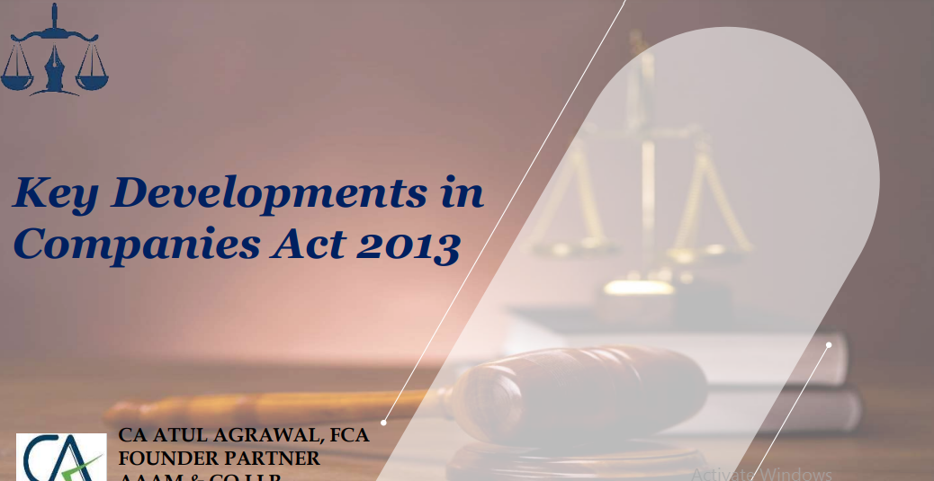 Key Developments in Companies Act 2013