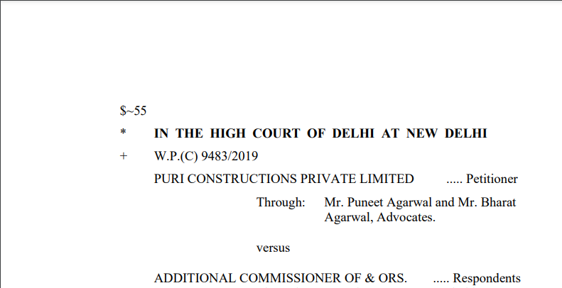 Delhi HC in the case of Puri Constructions Private Limited Versus Additional Commissioner