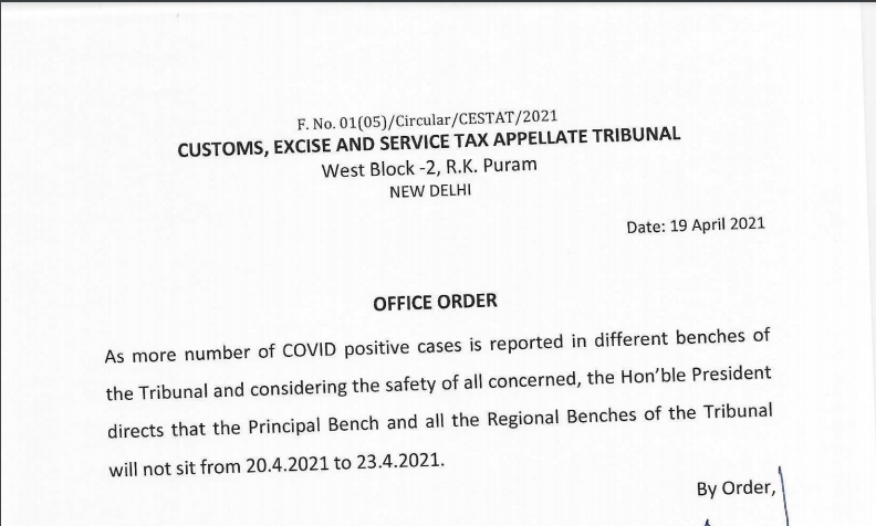 CESTAT Order on suspension of the benches from 20.04.2021 to 23.04.2021 due to Covid-19.