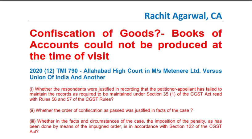 Confiscation of Goods?- Books of Accounts could not be produced at the time of visit.