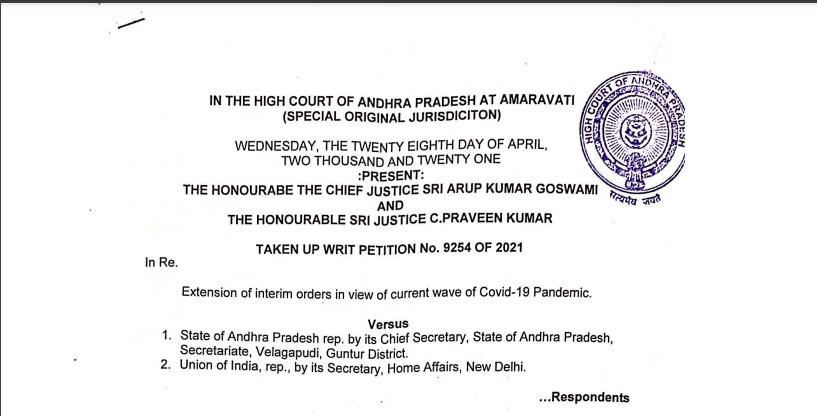 Andhra Pradesh HC In Re. Extension of Interim Orders in view of the current wave of Covid-19 Pandemic.