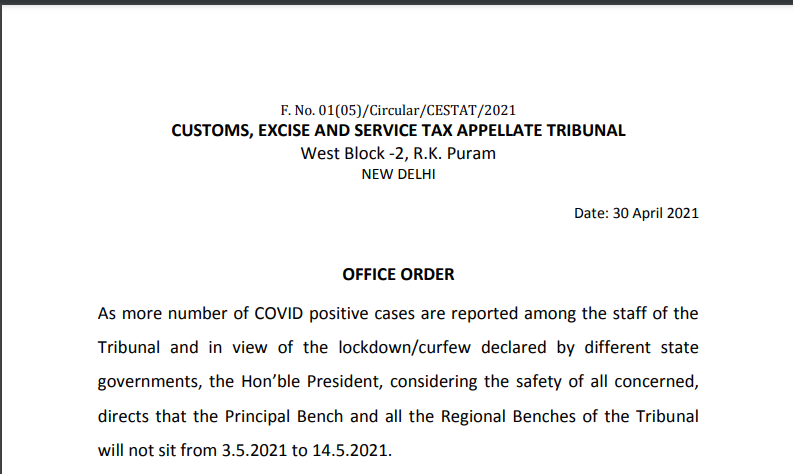 CESTAT Order on suspension of the benches from 3.5.2021 to 14.5.2021 due to Covid-19.